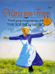 Maria Von Trapp: Kisah Yang Menginspirasi Film The Sound Of Music